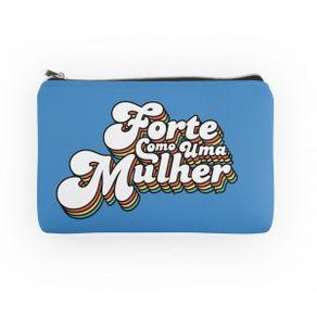 Necessaire-Forte-como-uma-Mulher-19x14cm-Colorida-com-Ziper-1